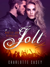 Jolt (Rusted and Reckless, #2)
