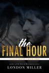 The Final Hour (Volkov Bratva, #3)
