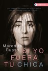 Si yo fuera tu chica by Meredith Russo