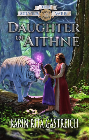 Daughter of Aithne by Karin Rita Gastreich