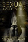 Sexual Awakenings (Sexual Awakenings, #1)