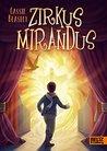 Zirkus Mirandus: Roman