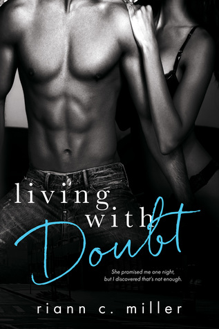 Living With Doubt (The Regret Series, #2)