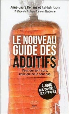 Le nouveau guide des additifs