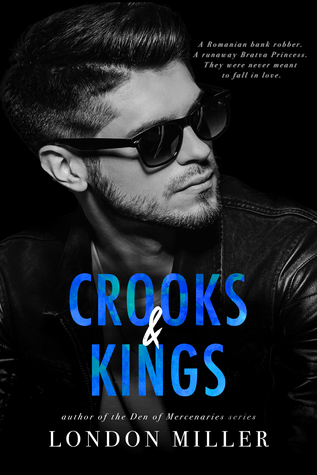 Crooks and Kings by London Miller