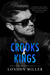 Crooks and Kings (The Wild Bunch, #1) by London Miller
