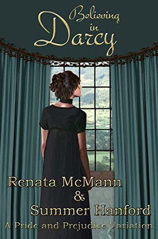 Believing in Darcy by Renata McMann