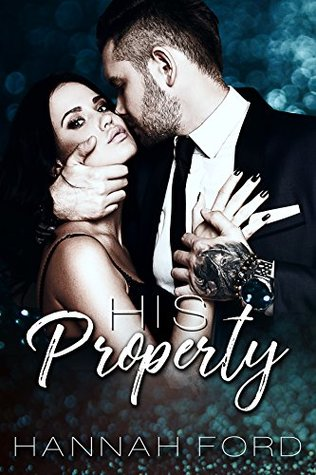 His Property by Hannah Ford