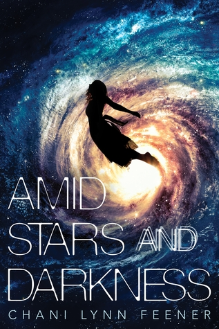 Amid Stars and Darkness, Chani Lynn Feener, book review, Swoon Reads