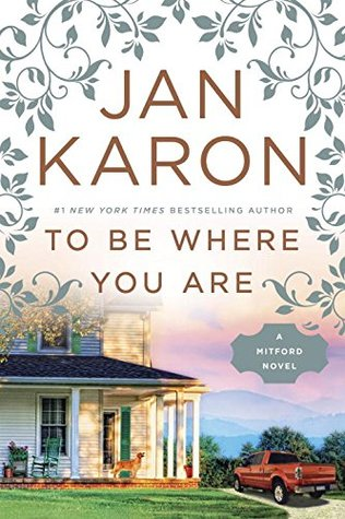 To Be Where You Are (Mitford Years, #12)