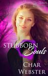 Stubborn Souls