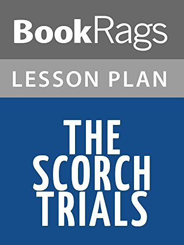 Lesson Plans The Scorch Trials