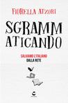 Sgrammaticando by Fiorella Atzori