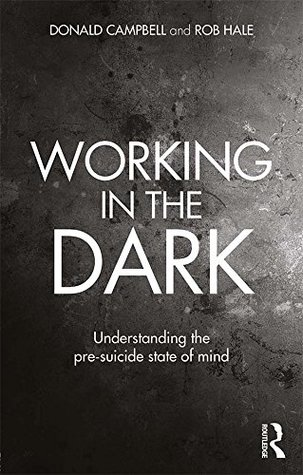 Working in the Dark by Donald Campbell, Rob Hale