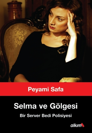 Ebook Selma ve Gölgesi by Peyami Safa DOC!