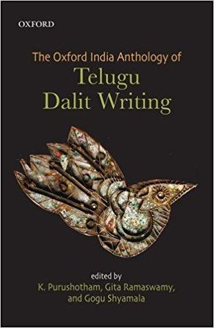 The Oxford India Anthology of Telugu Dalit Writing