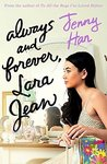 Book cover for Always and Forever, Lara Jean (To All the Boys I've Loved Before, #3)