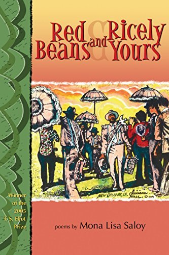 Red Beans and Ricely Yours (T. S. Eliot Prize Book 2005)