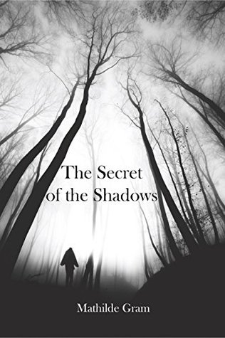 The Secret of the Shadows