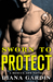 Sworn to Protect (Rescue Ops, #1)