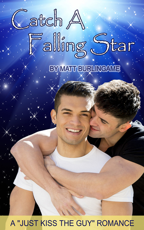 Catch A Falling Star by Matt Burlingame