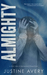 Almighty: (a Short Tale of Omnipotent Proportions)