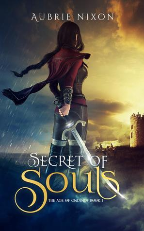 Secret of Souls (Age of Endings, #1)