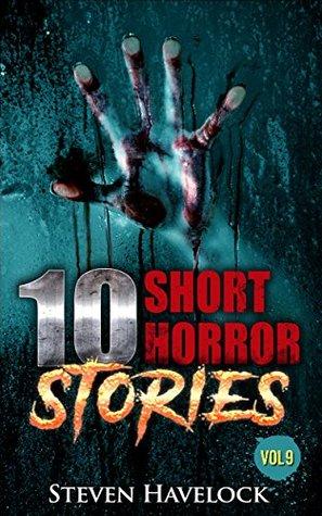 10 Short Horror Stories vol:9