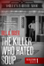 The Killer Who Hated Soup (The Killer Who series #1)