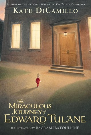 The Miraculous Journey of Edward Tulane by Kate DiCamillo