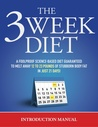 The 3 Week Diet - Introduction Manual by Brian Flatt