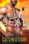 Her Relentless SEAL (Midnight Delta, #10)