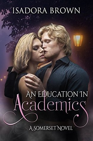 An Education in Academics (Somerset #4)