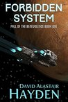Forbidden System (Fall of the Benevolence, #1)