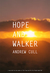 Hope and Walker