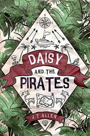 Daisy and the Pirates (Daisy Tannenbaum #1)