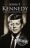John F. Kennedy by Hourly History