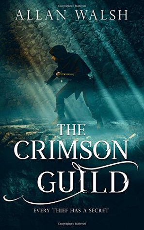 The Crimson Guild by Allan Walsh