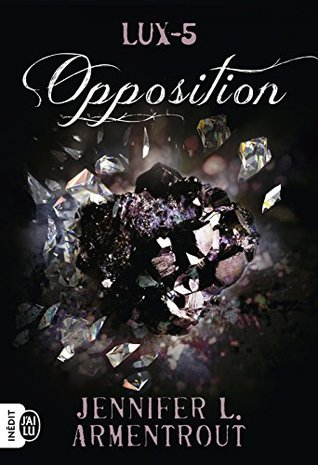 Lux (Tome 5) - Opposition(Lux 5)