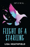 Flight of a Starling by Lisa Heathfield