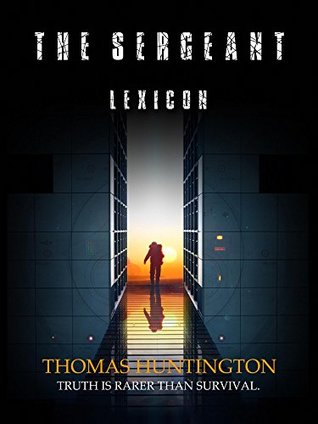 The Sergeant: Lexicon: A recount of the first Human/Hound war.