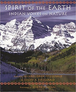Spirit of the Earth: Indian Voices on Nature