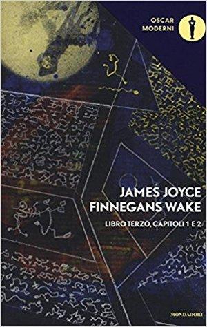 Finnegans Wake. Libro terzo, capitoli 1-2