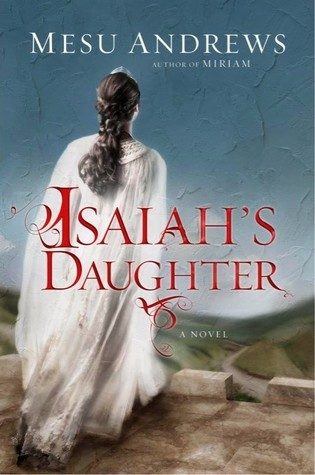 Isaiah's Daughter (Prophets and Kings, #1)