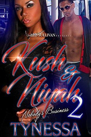 Kush and Niyah 2: Nobody's Business