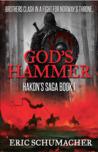 God's Hammer (Hakon's Saga, #1)