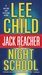 Night School (Jack Reacher #21)