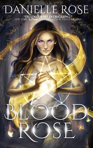 Blood Rose (Blood, #1)