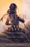 Keeper of the Dawn by Dianna Gunn