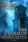 The Curse of Rion Castle (The Neuro #2)